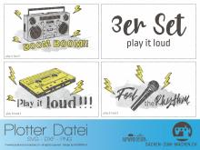 """Plotter-Datei """"play it loud"""" (3er-Set)"""