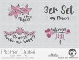 """Plotter-Datei """"my flowers"""" (3er-Set)"""