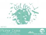 """Plotter-Datei """"feel free"""" No1"""